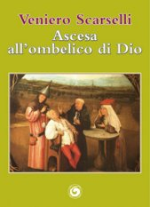 Ascesa all'ombelico di Dio