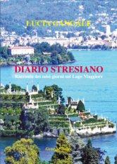 Diario stresiano. Racconto dei miei giorni sul Lago Maggiore