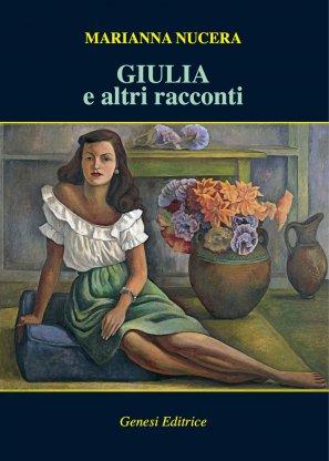 Giulia e altri racconti
