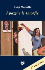 I pazzi e le smorfie – 2ª edizione