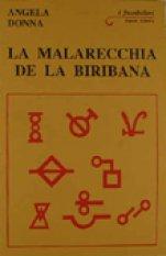 La malarecchia de la biribana