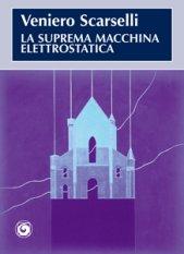 La suprema macchina elettrostatica