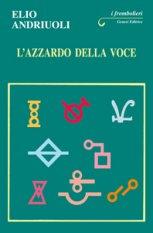 L'azzardo della voce (1ª edizione)
