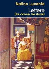 Lettere (tre donne, tre storie)