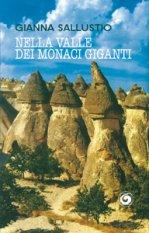 Nella valle dei Monaci Giganti