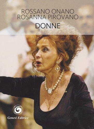 Rossano Onano, Rosanna Pirovano