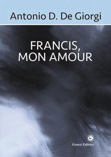 Francis, mon amour
