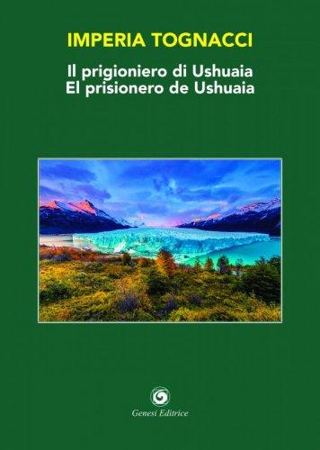 Il prigioniero di Ushuaia / El prisionero de Ushuaia