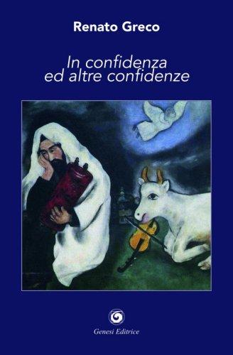 In confidenza ed altre confidenze