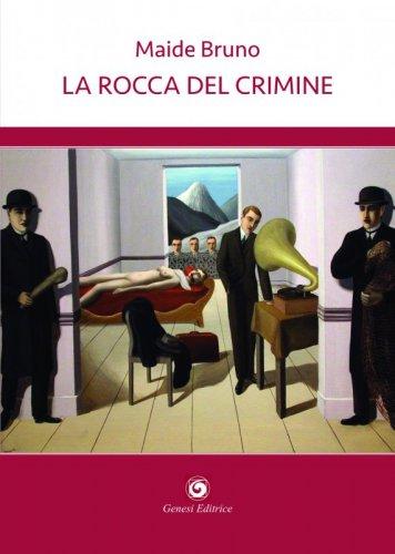 La rocca del crimine
