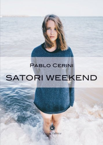 Satori weekend