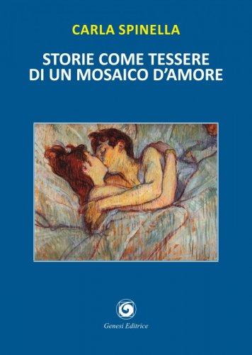 Storie come tessere di un mosaico d'amore